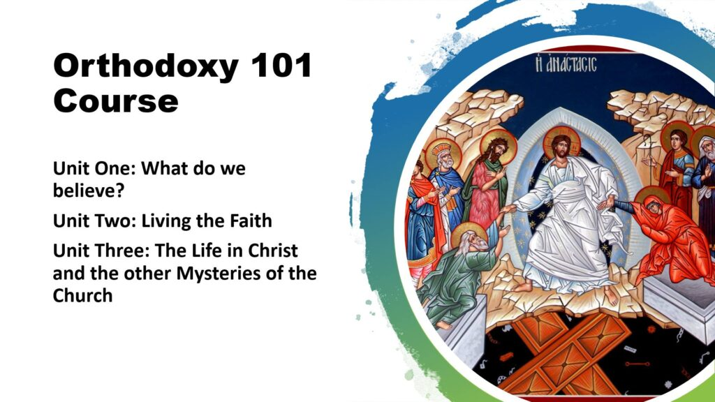 Orthodoxy 101 Course